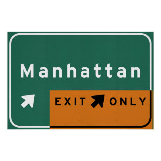 NYC Manhattan Exit Interstate Highway Freeway Road Poster