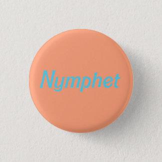 Nymphet Button
