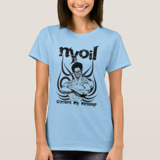 NYOIL Approves my message ladies T-shirt