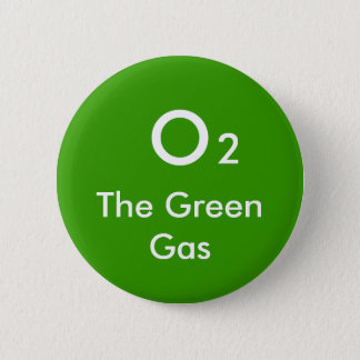 O, 2, The Green Gas - Customized 2 Inch Round Button