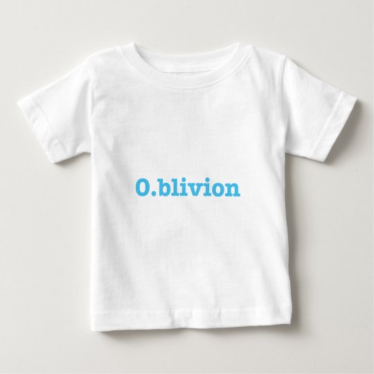 O.blivion Baby T-Shirt