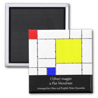 O(boe)-maggio a Mondrian Magnet