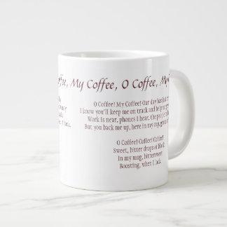 O Coffee, My Coffee (O Captain, My Captain) Mug