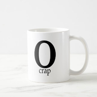 O Crap Coffee Mug
