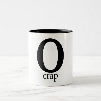 O-Crap Two-Tone Coffee Mug