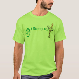O danny boy T-Shirt
