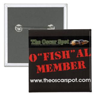 O fish al Member Pin