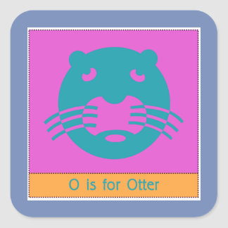 O Is For Otter Animal Alphabet for Kids Square Sticker