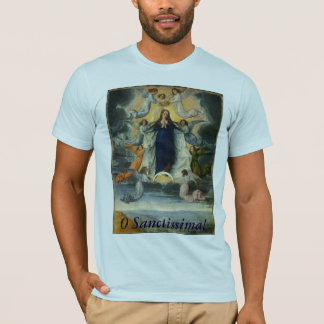 O Sanctissima! T-Shirt