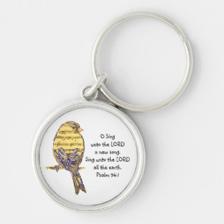 O Sing to the Lord Psalm Scripture Encouragement Keychain