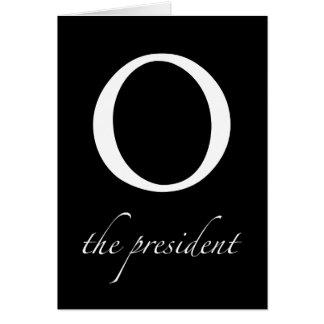 O | the president Card