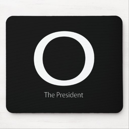 O THE PRESIDENT MOUSE PAD
