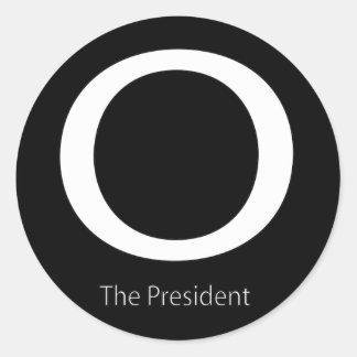 O THE PRESIDENT ROUND STICKER