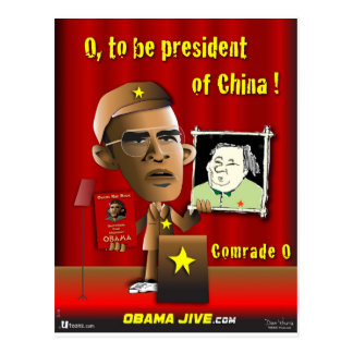 O to be President of China Postcard