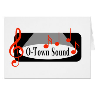 O-Town Sound Note Card