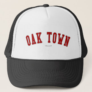 Oak Town Trucker Hat