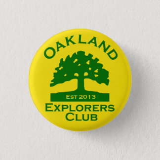 Oakland Explorers Club Button