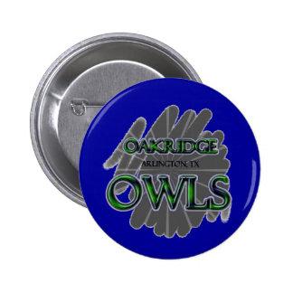 Oakridge School Owls - Arlington TX Buttons