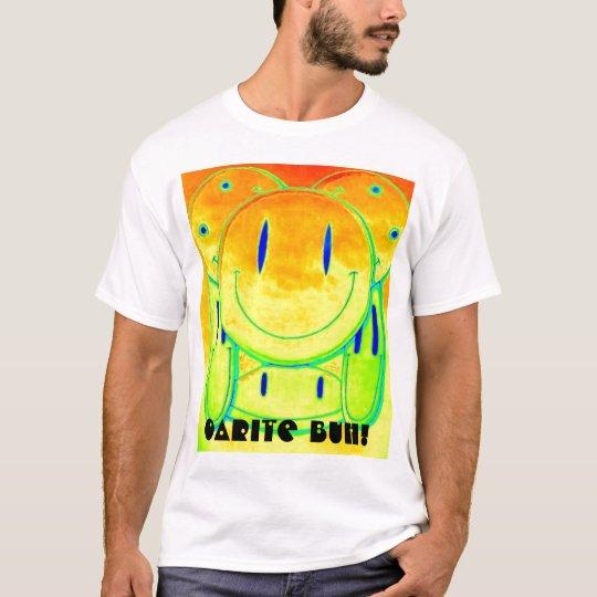 Oarite Buh! 2 T-Shirt