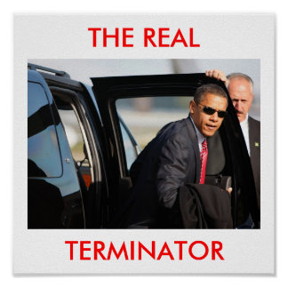 obama20_16857033, THE REAL, TERMINATOR Poster
