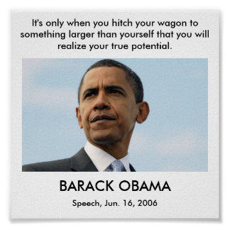 obama22_16604051, It's only when you hitch your... Poster