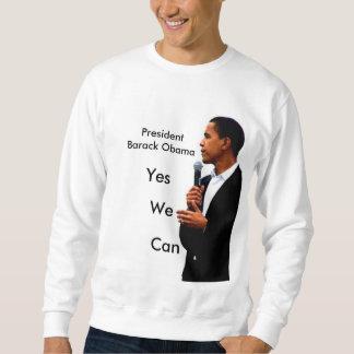 obama5, PresidentBarack Obama, Yes, We, Can Sweatshirt