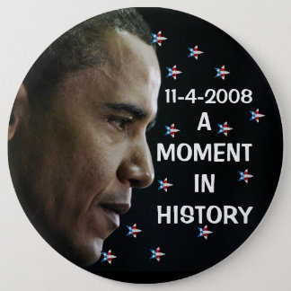 OBAMA - 11-4-2008 Presidential Button