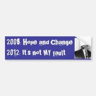 Obama-2008 to 2012 bumper sticker