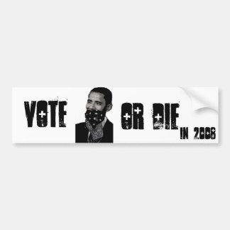 """Obama 2008 """"Vote Or Die"""" Bumper Sticker"""