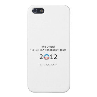 obama 2012 hell in a handbasket tour case for iPhone 5/5S