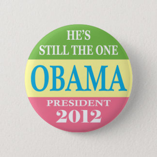 Obama 2012 - He's Still The One! 2 Inch Round Button