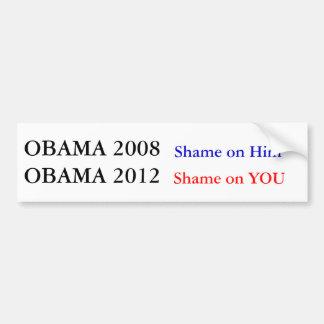 Obama 2012 Shame on You Bumper Sticker