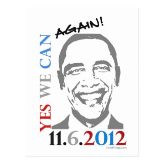 OBAMA 2012 Yes We Can Again Political Postcard