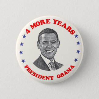 Obama 4 More Years 2 Inch Round Button