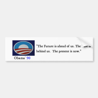 Obama' 90 Bumber Sticker - Customized Bumper Sticker