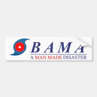 Obama - A Man Made Disaster: Natural Bumper Sticker