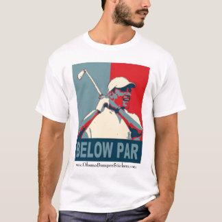 """Obama """"Below Par"""" T-Shirt"""