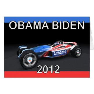 Obama Biden 2012 Racing Car - Hot and Sleek Greeting Card