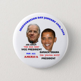 OBAMA BIDEN INAUGURATION YOUNG MUTT 2 INCH ROUND BUTTON