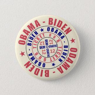 Obama Biden Our Ticket 2012 2 Inch Round Button