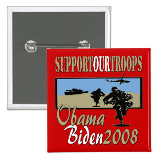 Obama Biden Support Our Troops 2 Inch Square Button
