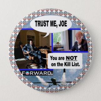 Obama & Biden: Trust Me Joe. 4 Inch Round Button