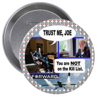 Obama & Biden: Trust Me Joe. 4 Inch Round Button