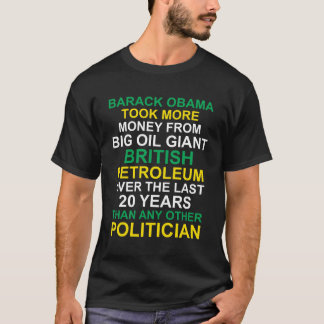Obama & Big Oil T-Shirt