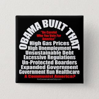 Obama Built That-A Communist America 2 Inch Square Button