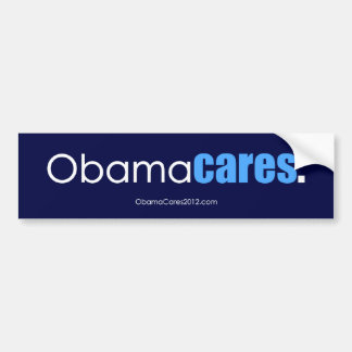 Obama cares, period. Bumper Sticker