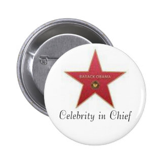 Obama Celebrity in Chief 2 Inch Round Button
