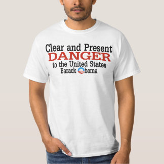 Obama - Clear and Present Danger Shirt