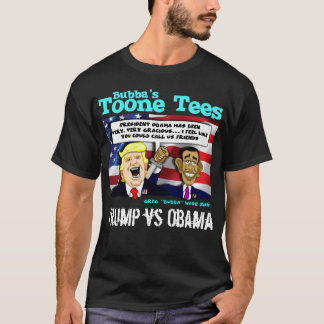 OBAMA COMMENTARY / BUBBA'S TOONE TEES
