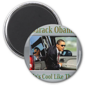 Obama Cool Like That Magnet